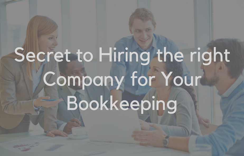 Secret to Hiring the right Company for Your Bookkeeping - Velan Bookkeeping